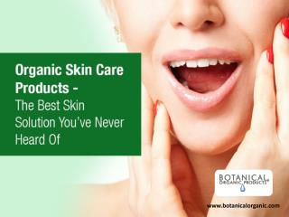 Organic Beauty Products Online - Choose Botanical Organic!