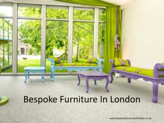 Bespoke Furniture In London