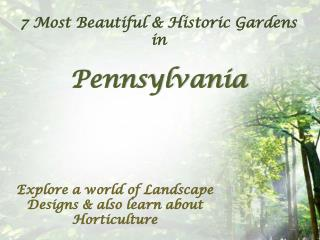 7 Most Beautiful Flower Gardens in Pennsylvania