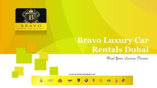 Bravo Luxury Car Rental Dubai