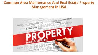 Common Area Maintenance And Real Estate Property Management In USA