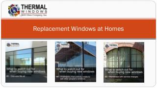 Replacement Windows at Homes