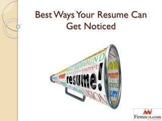 Best Ways Your Resume Can Get Noticed