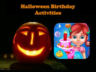 Halloween Birthday Activities