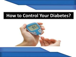 How To Control Your Diabetes