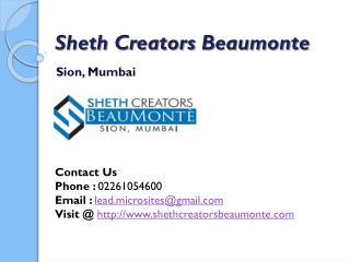 Sheth Creators Beaumonte - Call @ 02261054600 - BeauMonte at Sion, Mumbai By Sheth Creators - 1, 2, 3 BHK Flats - Pricin
