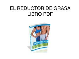 El Reductor de Grasa libro pdf