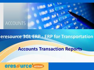 Accounts transaction report eresource3 gl erp(erp for transportation)