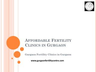 Affordable Fertility Clinics in Gurgaon