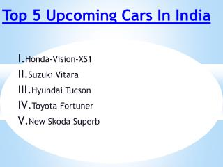 Top 5 Upcoming Cars in India