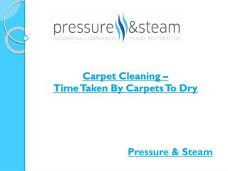 Carpet Cleaning – Time Taken By Carpets To Dry