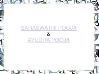 Happy Saraswathi & Ayudha Puja