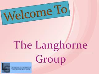 The Langhorne Group Ppt