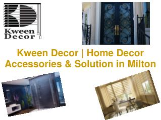 Kween Decor | Home Decor Accessories & Solution in Milton