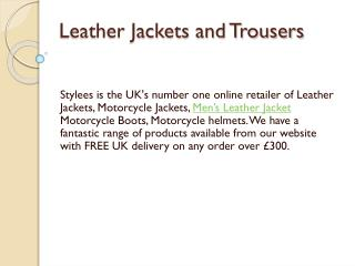 Leather Jackets and Trousers