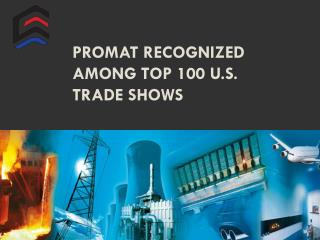 ProMat recognized among top 100 U.S. trade shows