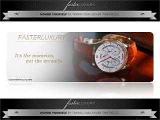 Faster luxury It's the moments not the seconds