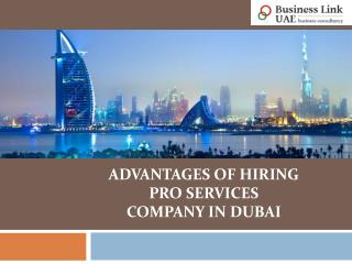 Advantages Of Hiring PRO Services Company in Dubai