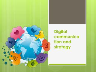 Digital Communication and Strategy
