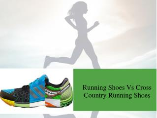 Running Shoes Vs Cross Country Running Shoes