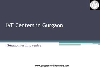 IVF Centers in Gurgaon