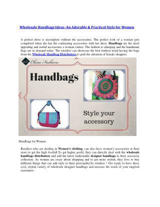 Wholesale Handbags Ideas–An Adorable & Practical Style for Women