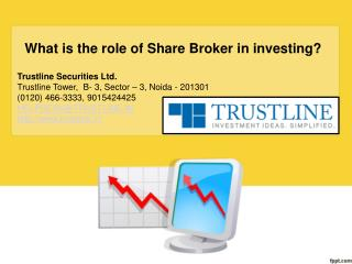 What is the role of share broker in investing?