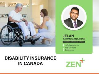 DISABILITY INSURANCE CAN MAKE YOUR LIFE STABLE IN CANADA