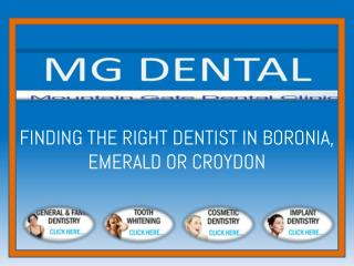 Finding the right dentist in Boronia, Emerald or Croydon