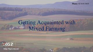 Getting Acquainted with Mixed Farming