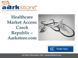Aarkstore - Healthcare Market Access Czech Republic