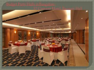 Budget Party Halls in Bangalore