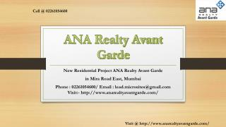 ANA Realty Avant Garde - Mira Road East, Mumbai - Price, Review, Floor Plan - Call @ 02261054600