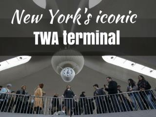 New York's iconic TWA terminal
