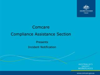 Comcare Compliance Assistance Section