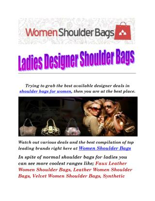 Ladies Shoulder Designer Bags: Wide Compilation Of Finest Ranges Of Fabrics