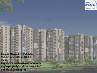 Exotica Dreamville Greater Noida West Call@ 9599595146
