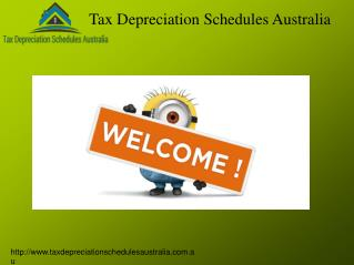 Tax Depreciation Schedules Australia  for House Depreciation.