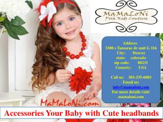 Accessories Your Baby with Cute headbands
