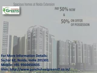 Panchsheel Greens 2 offer 2 / 3 BHK at low cost Call  91 9560450435