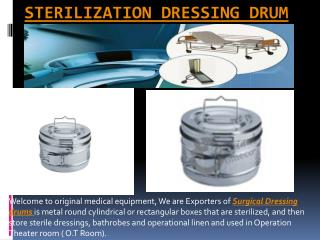 Presentation of Sterilization Dressing Drum