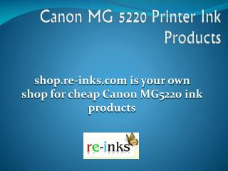 Canon Pixma MG5220 Printer Ink Products