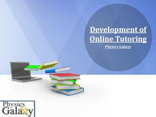 Development of Online Tutoring