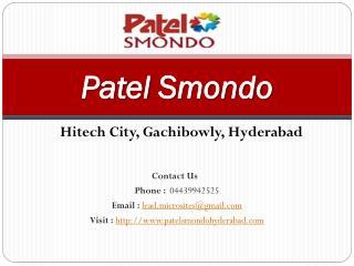 """Patel Smondo - 2/3 BHK Flats - Hitech City, Gachibowly, Hyderabad - Call @ 04439942525 -For Price, Review, Payment Plan"