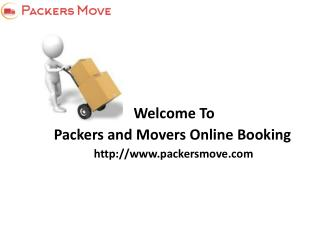 Packers and Movers Online Booking Services
