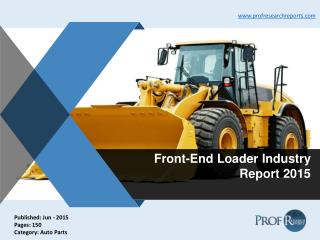 Front-End Loader Industry Size, Market Share 2015 | Prof Research Reports