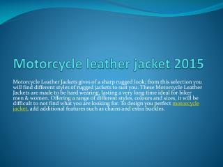 Motorcycle leather jacket 2015