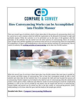 How Conveyancing Works can be Accomplished into Flexible Manner