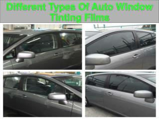 Different Types Of Auto Window Tinting Films