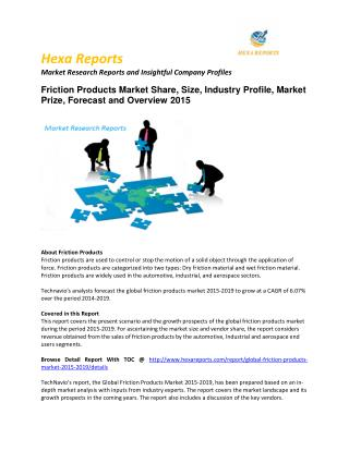 Friction Products market  Analysis and Forecast 2015